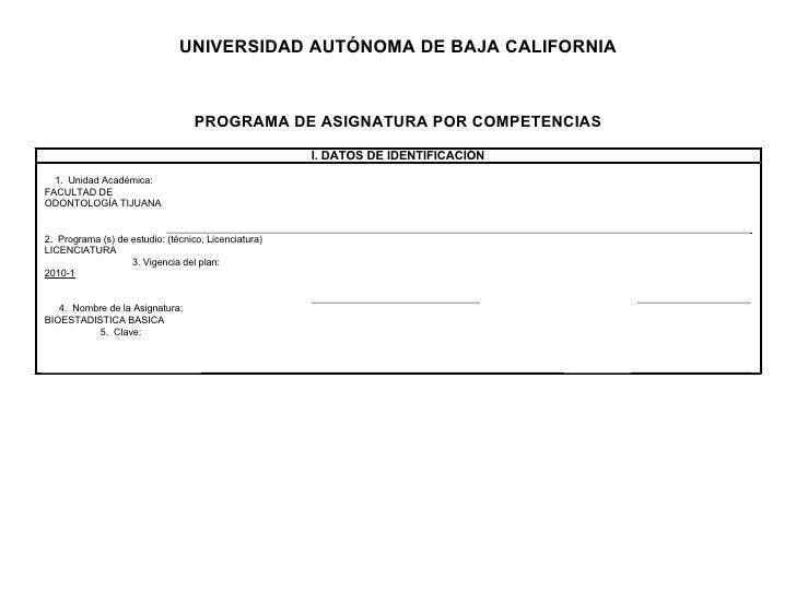 UNIVERSIDAD AUTÓNOMA DE BAJA CALIFORNIA                                       PROGRAMA DE ASIGNATURA POR COMPETENCIAS     ...