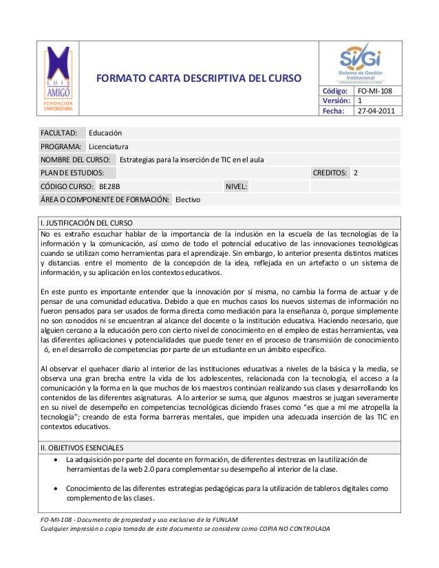 FO-MI-108 - Documento de propiedad y uso exclusivo de la FUNLAMCualquier impresión o copia tomada de este documento se con...