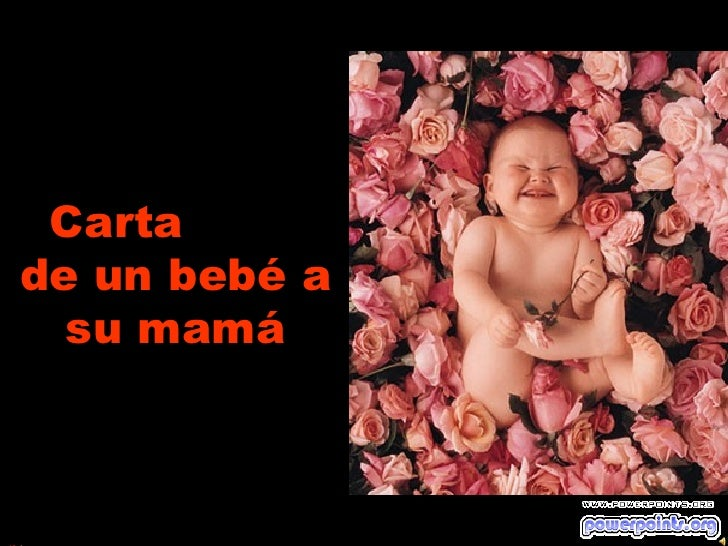 Cartade un bebé a  su mamá