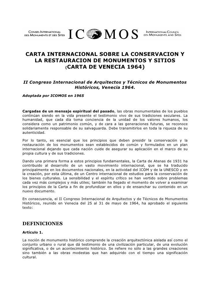 CARTA INTERNACIONAL SOBRE LA CONSERVACION Y    LA RESTAURACION DE MONUMENTOS Y SITIOS             (CARTA DE VENECIA 1964) ...