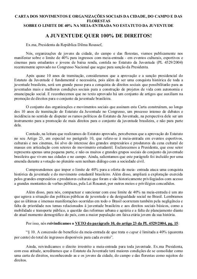 CARTA DOS MOVIMENTOS E ORGANIZAÇÕES SOCIAIS DA CIDADE E DO CAMPO SOBRE O LIMITE DE 40% NA MEIA-ENTRADA NO ESTATUTO DA JUVENTUDE