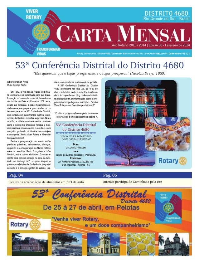 53ª Conferência Distrital do Distrito 4680 Pág. 04 Pág. 05 Realizada arrecadação de alimentos em prol de asilo Interact pa...