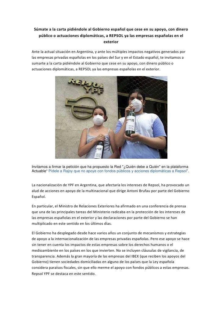 Súmate a la carta pidiéndole al Gobierno español que cese en su apoyo, con dinero   público o actuaciones diplomáticas, a ...