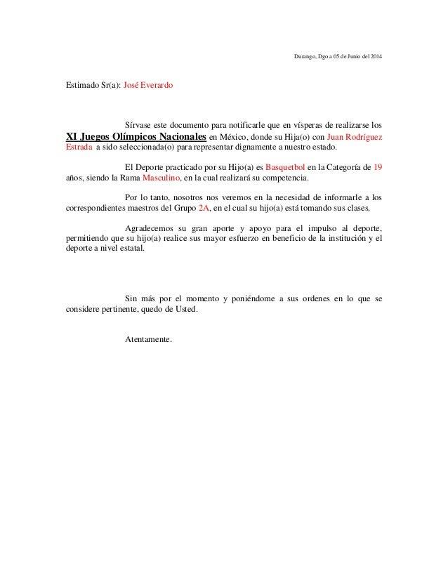 Durango, Dgo a 05 de Junio del 2014  Estimado Sr(a): José Everardo  Sírvase este documento para notificarle que en víspera...