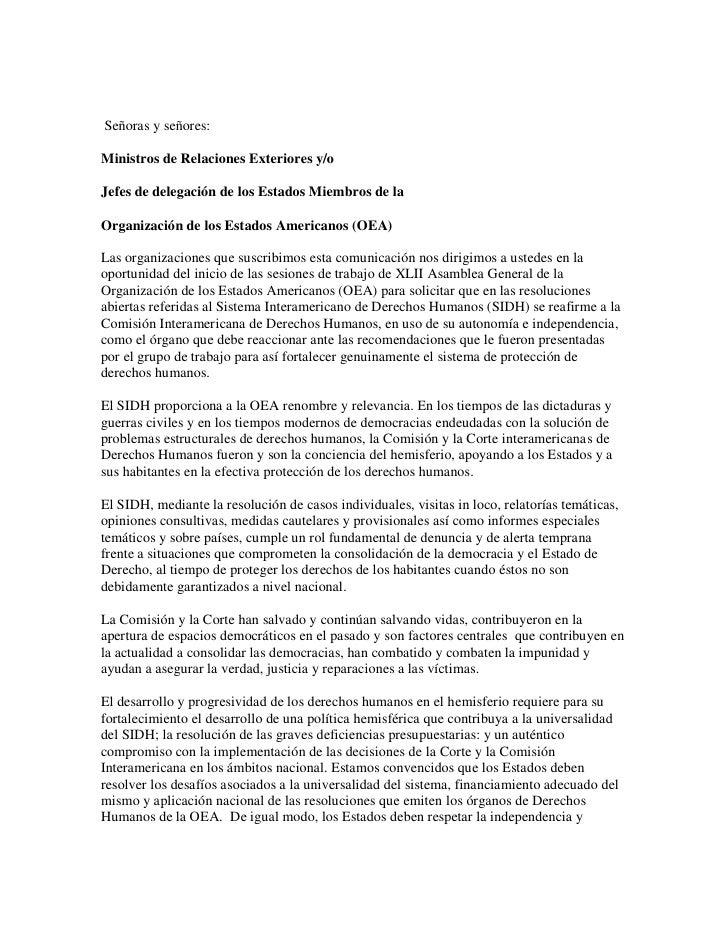 Señoras y señores:Ministros de Relaciones Exteriores y/oJefes de delegación de los Estados Miembros de laOrganización de l...