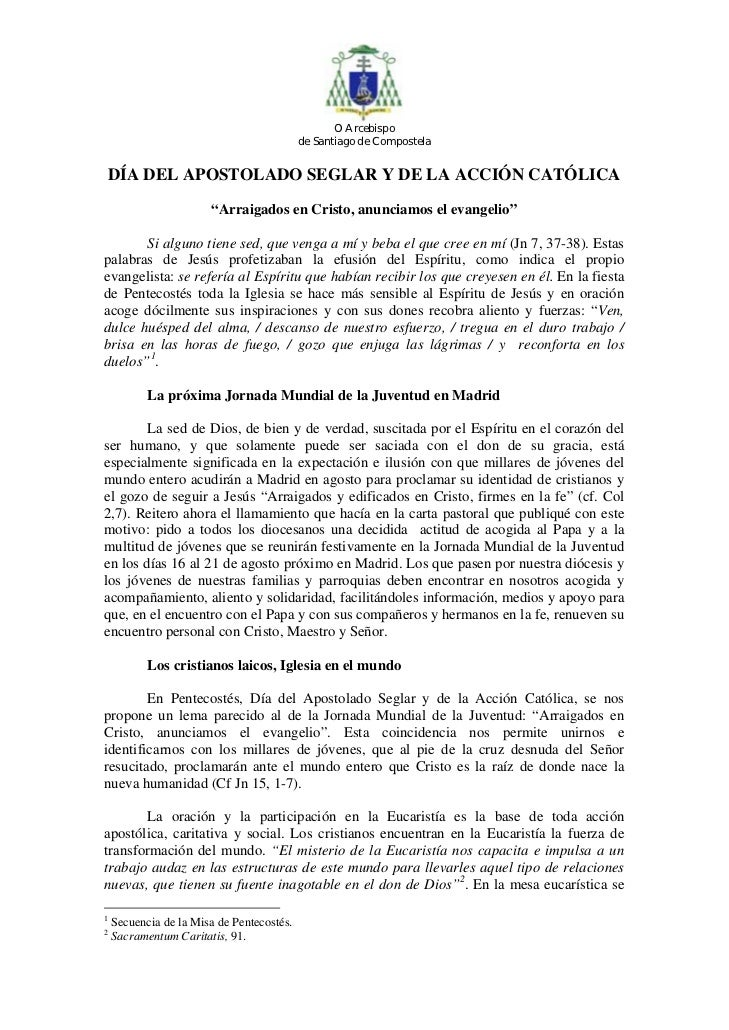 O Arcebispo                                           de Santiago de CompostelaDÍA DEL APOSTOLADO SEGLAR Y DE LA ACCIÓN CA...