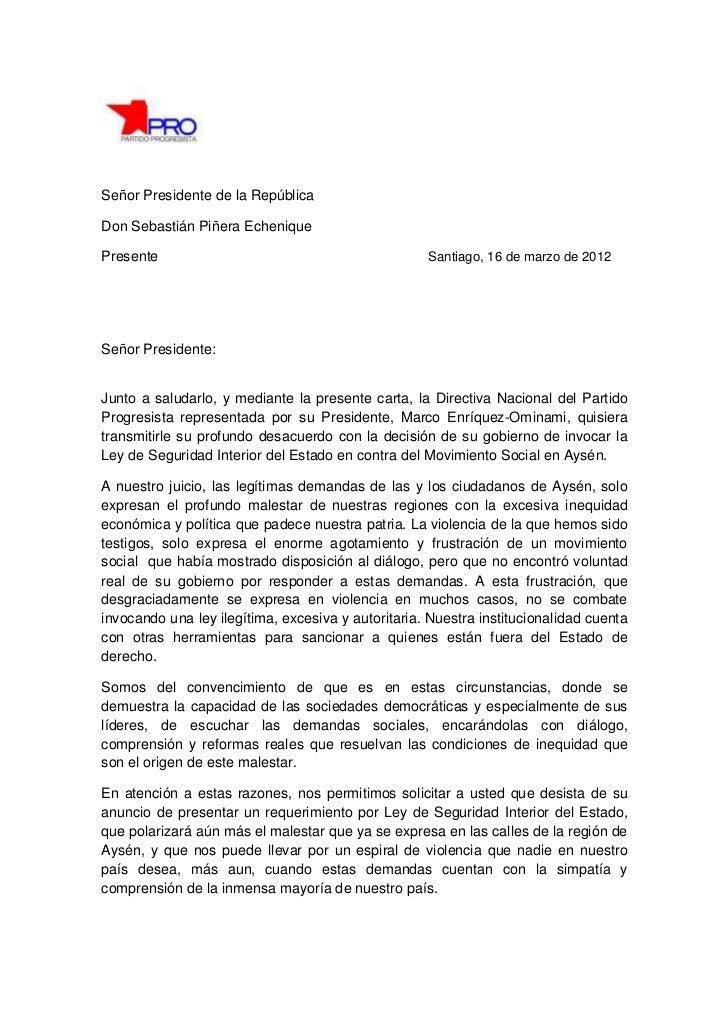 Señor Presidente de la RepúblicaDon Sebastián Piñera EcheniquePresente                                            Santiago...