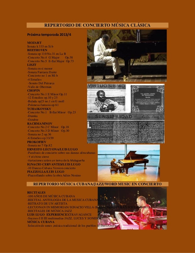 REPERTORIO DE CONCIERTO MÚSICA CLÁSICA Próxima temporada 2013/4 MOZART Sonata k 333 en Si b BEETHOVEN -Sonata op 110 No.31...
