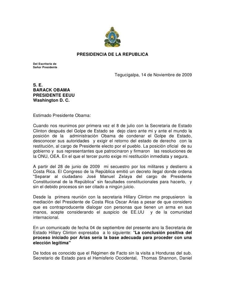 PRESIDENCIA DE LA REPUBLICA Del Escritorio de Señor Presidente                                            Tegucigalpa, 14 ...