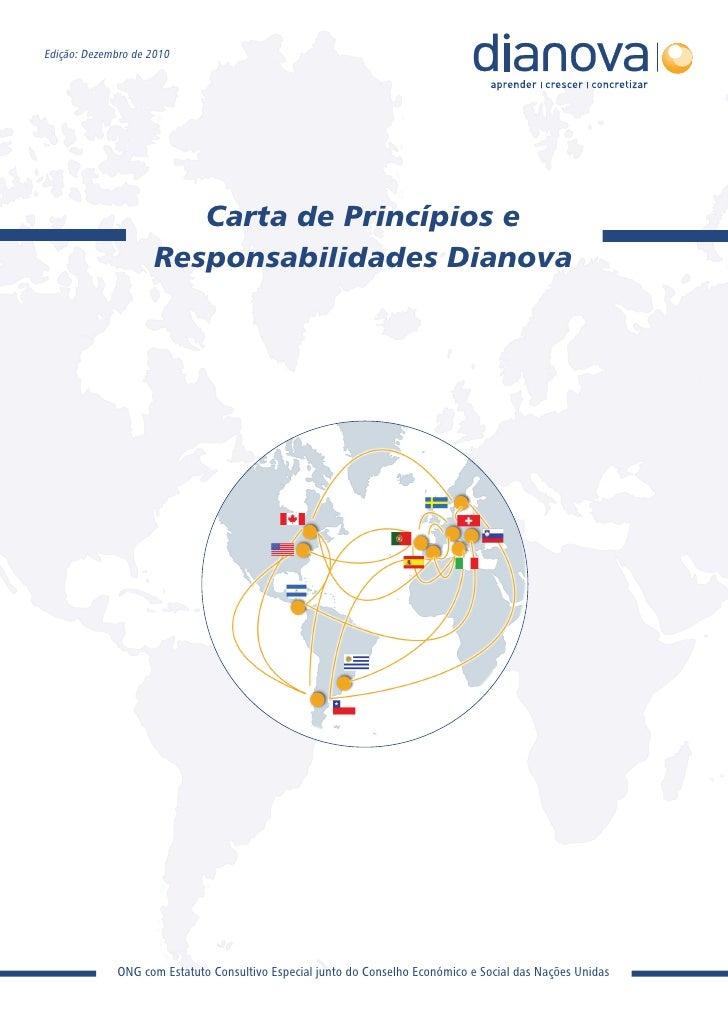 Edição: Dezembro de 2010                        Carta de Princípios e                     Responsabilidades Dianova       ...