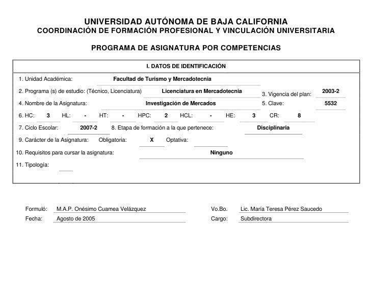 UNIVERSIDAD AUTÓNOMA DE BAJA CALIFORNIA<br />COORDINACIÓN DE FORMACIÓN PROFESIONAL Y VINCULACIÓN UNIVERSITARIA<br />PROGRA...