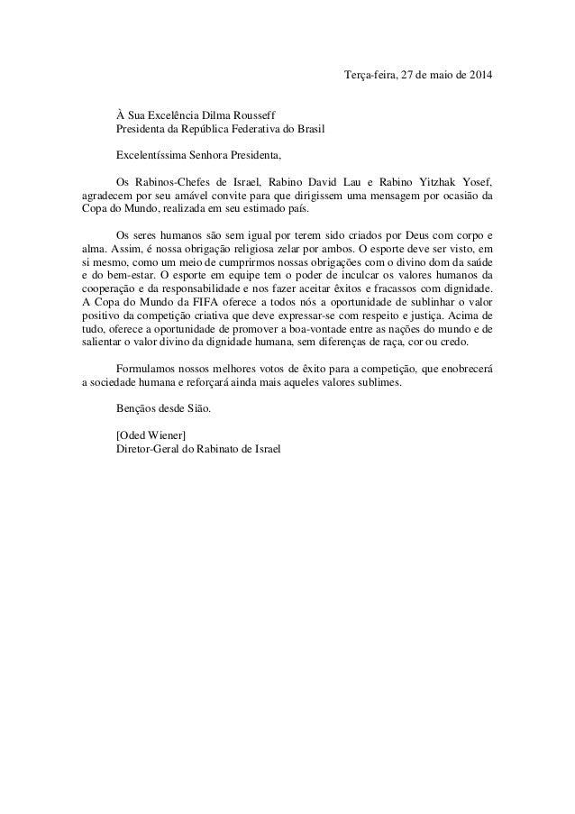 Terça-feira, 27 de maio de 2014 À Sua Excelência Dilma Rousseff Presidenta da República Federativa do Brasil Excelentíssim...