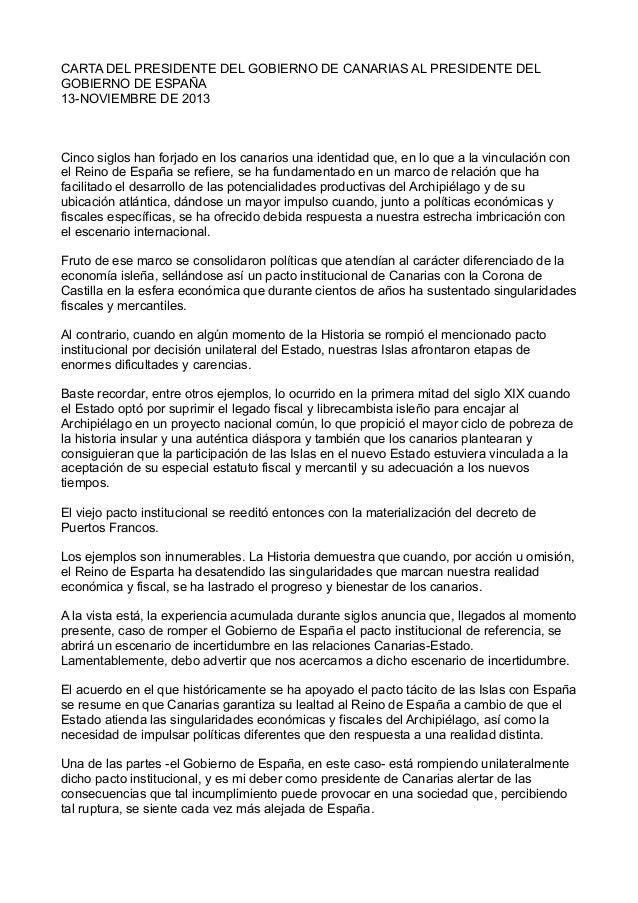CARTA DEL PRESIDENTE DEL GOBIERNO DE CANARIAS AL PRESIDENTE DEL GOBIERNO DE ESPAÑA 13-NOVIEMBRE DE 2013  Cinco siglos han ...