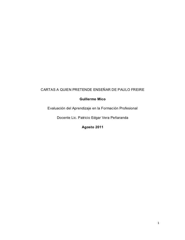 CARTAS A QUIEN PRETENDE ENSEÑAR DE PAULO FREIRE                      Guillermo Mico   Evaluación del Aprendizaje en la For...