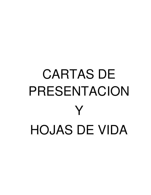 CARTAS DE PRESENTACION Y HOJAS DE VIDA