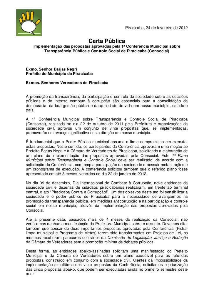Piracicaba, 24 de fevereiro de 2012                                    Carta Pública    Implementação das propostas aprova...