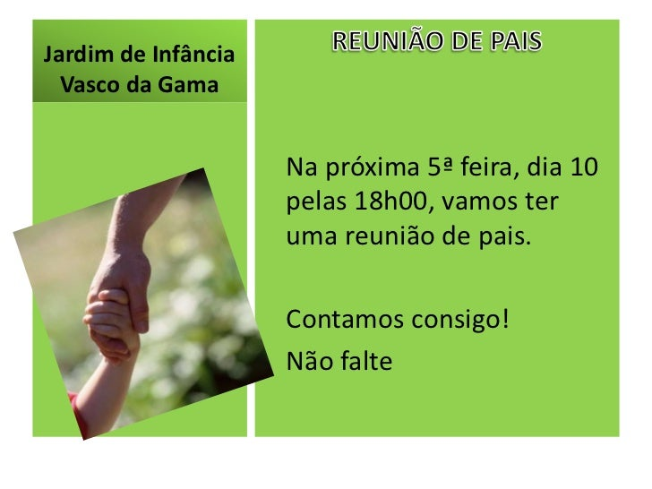 Jardim de Infância  Vasco da Gama                     Na próxima 5ª feira, dia 10                     pelas 18h00, vamos t...
