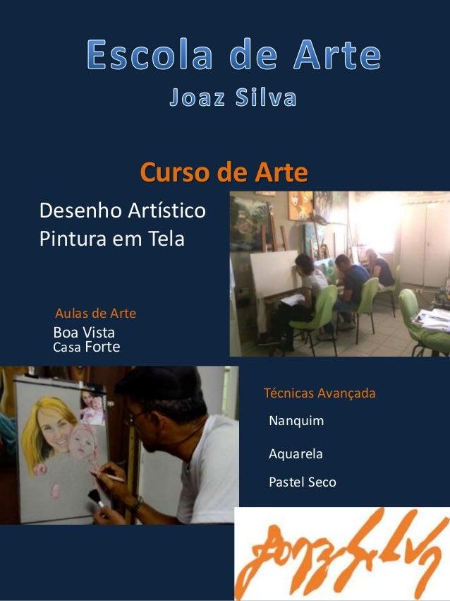 Curso de Arte  Desenho Artístico  Pintura em Tela  Aulas de Arte  Boa Vista  Casa Forte  Técnicas Avançada  Nanquim  Aquar...