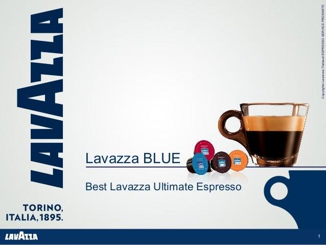 CopyrightsLaurenceThébaultESPRESSOSERVICEPROXIMITE Lavazza BLUE Best Lavazza Ultimate Espresso 1