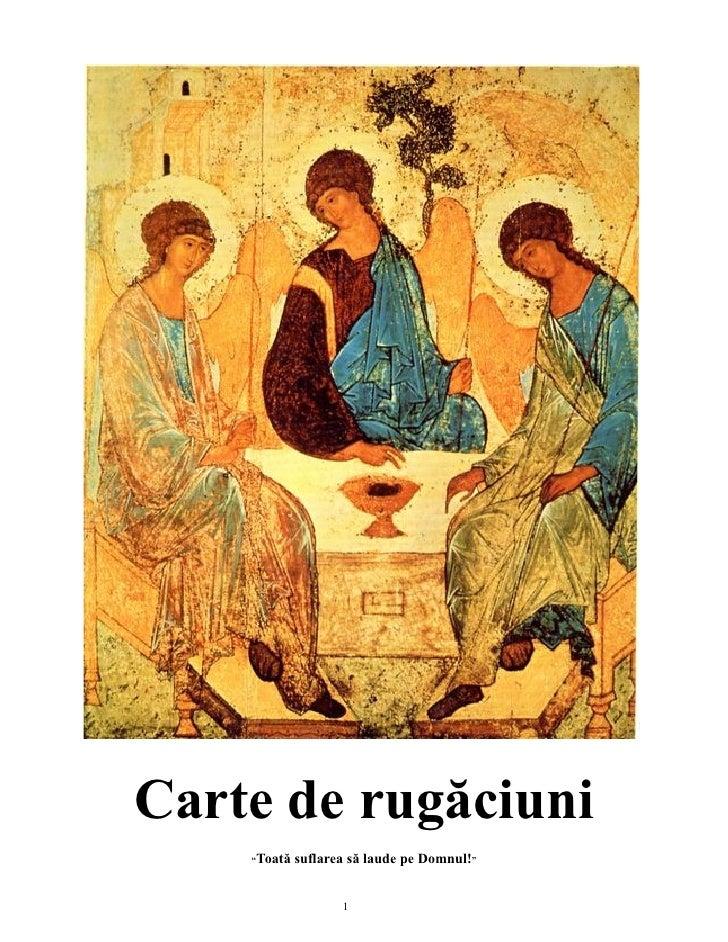 """Carte de rugăciuni     """"Toată   suflarea să laude pe Domnul!""""                       1"""