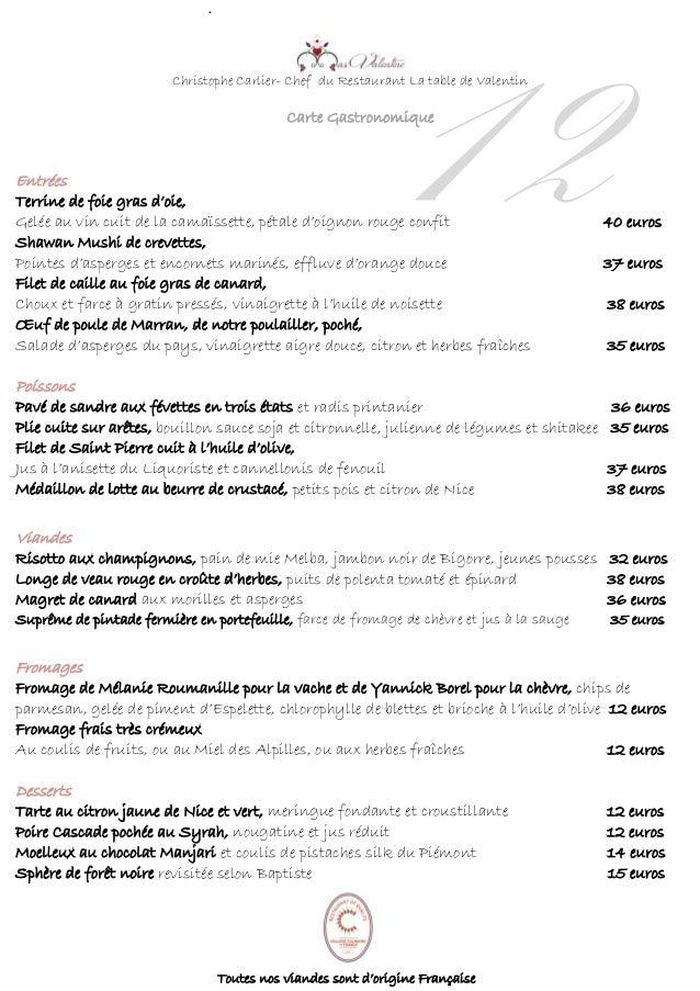 12 . Christophe Carlier- Chef du Restaurant La table de Valentin Carte Gastronomique Entrées Terrine de foie gras d'oie, G...