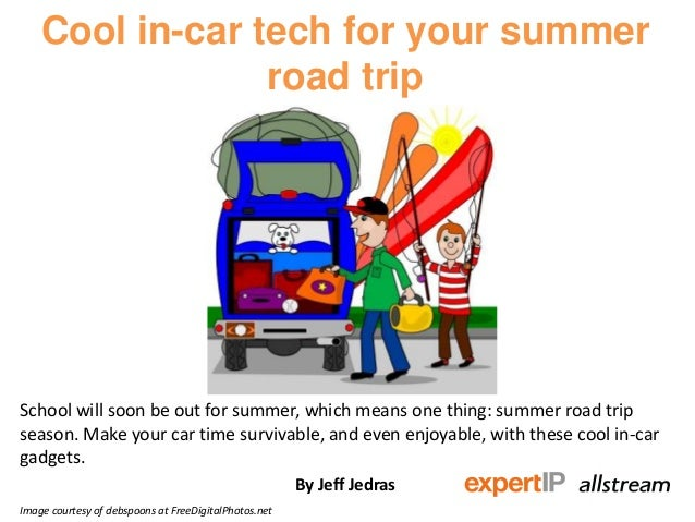 Cool in-car tech for your summerroad tripSchool will soon be out for summer, which means one thing: summer road tripseason...