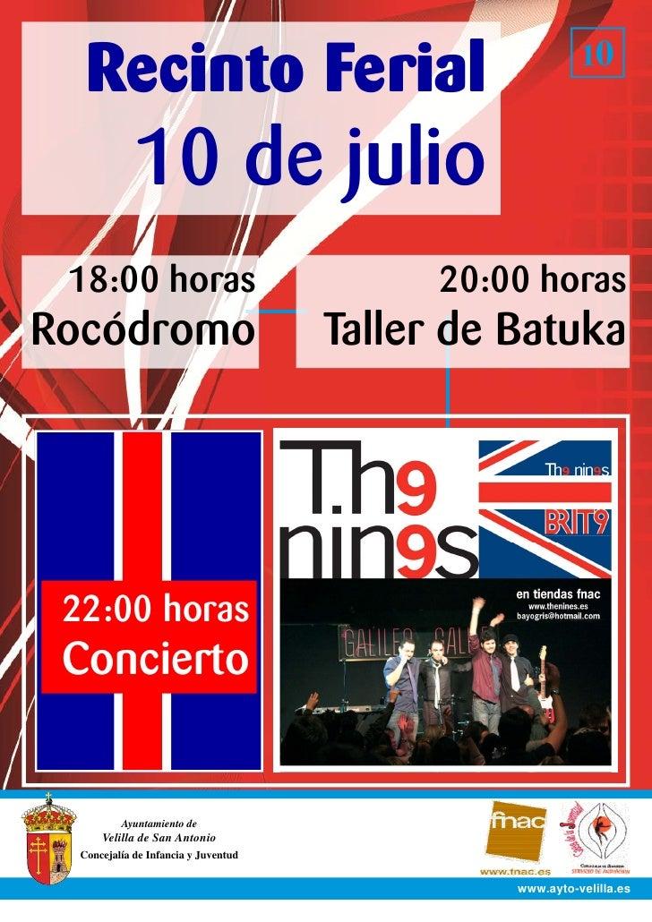Recinto Ferial                                         10                10 de julio  18:00 horas                         ...