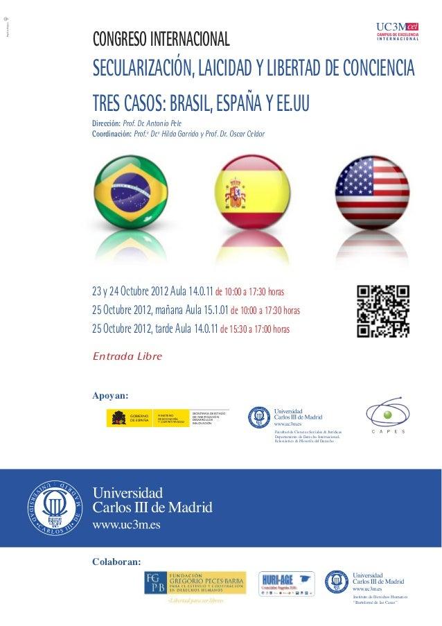 Congreso Internacional. Secularización, Laicidad y Libertad de conciencia. Tres casos: España, EE.UU y Brasil