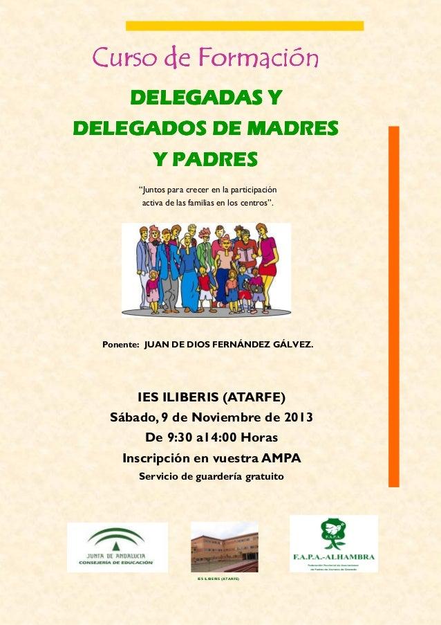 """Curso de Formación DELEGADAS Y DELEGADOS DE MADRES Y PADRES """"Juntos para crecer en la participación activa de las familias..."""