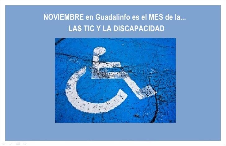 NOVIEMBRE en Guadalinfo es el MES de la...  LAS TIC Y LA DISCAPACIDAD