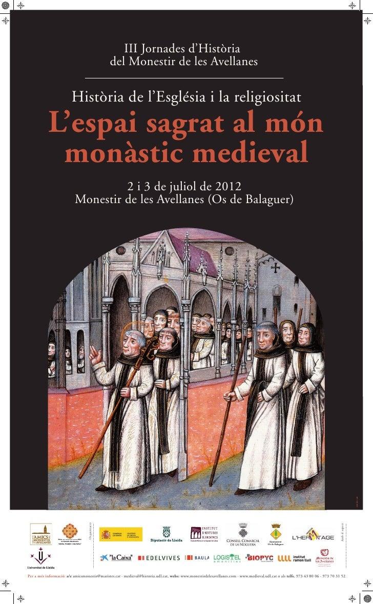 Cartell complet iii jornades d'història del monestir de les avellanes (2 i 3 juliol 2012)
