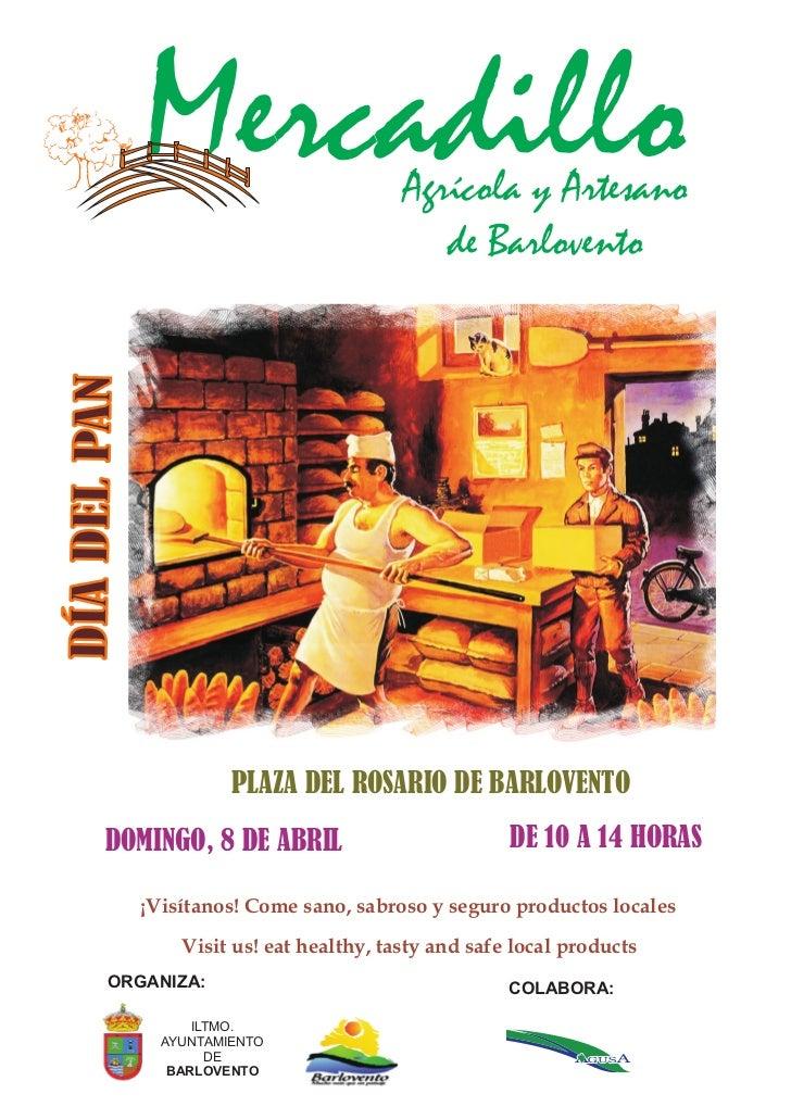Mercadillo                   Agrícola y Artesano                                              de BarloventoDÍA DEL PAN    ...