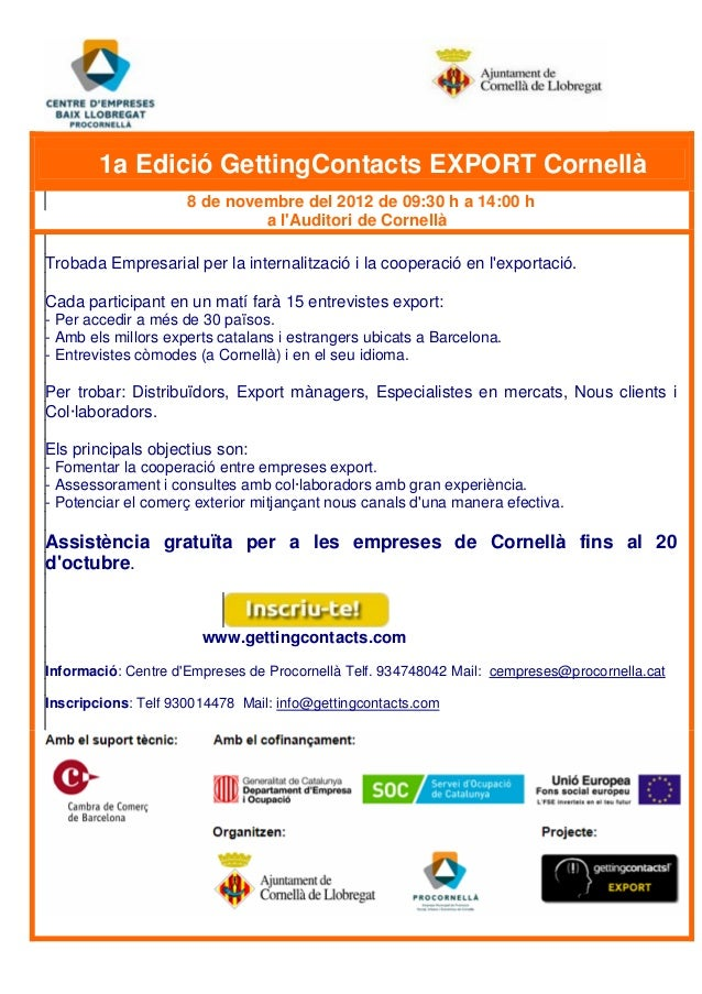1a Edició GettingContacts EXPORT Cornellà 8 de novembre del 2012 de 09:30 h a 14:00 h a l'Auditori de Cornellà Trobada Emp...