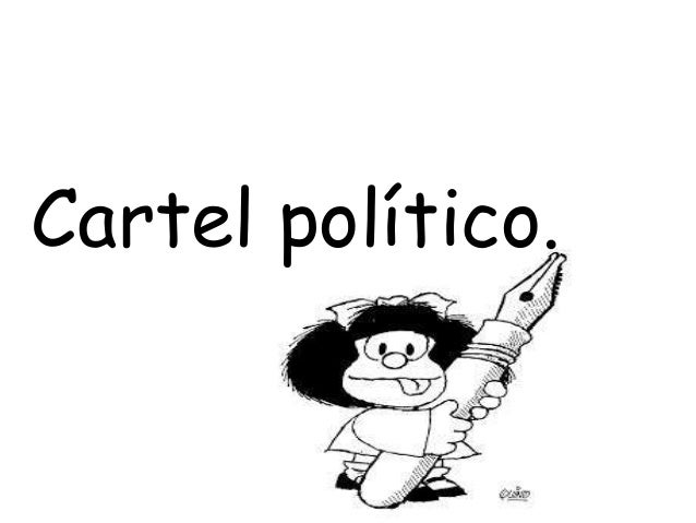Cartel político.