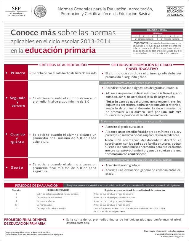 Normas Generales para la Evaluación, Acreditación, Promoción y Certificación en la Educación Básica Importante: Este nivel ...