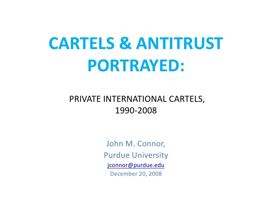 Cartels Portrayed 1.6.09
