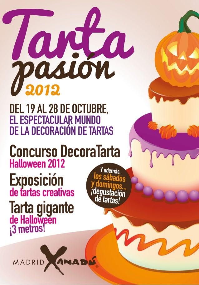 Tarta Pasión 2012. El espectacular mundo de la decoración de tartas. Madrid Xanadú
