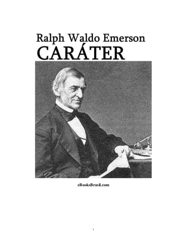"ralph waldo emersons beliefs on education in his essay education In his essay ""self-reliance,"" how does ralph waldo emerson define  of men  in their religion in their education in their pursuits their modes of living their."