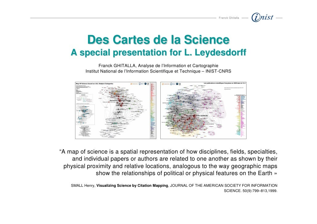 Franck Ghitalla                 Des Cartes de la Science     A special presentation for L. Leydesdorff                    ...