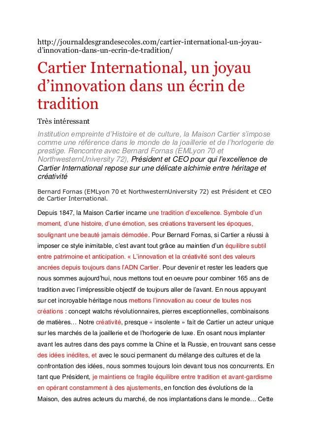 http://journaldesgrandesecoles.com/cartier-international-un-joyaud'innovation-dans-un-ecrin-de-tradition/  Cartier Interna...
