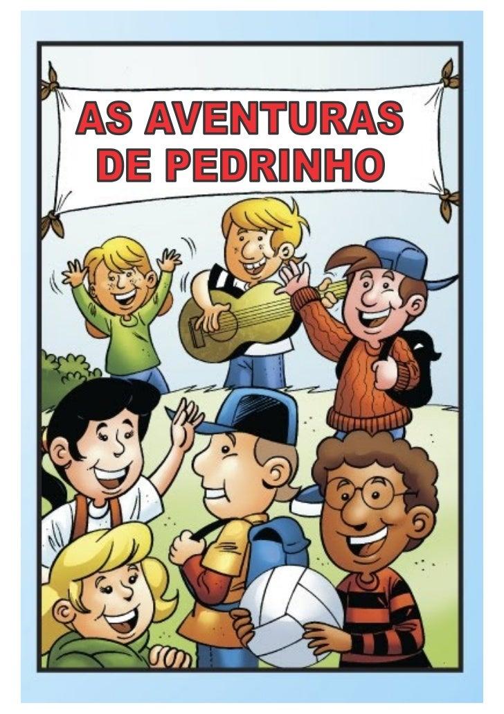 AS AVENTURAS DE PEDRINHO