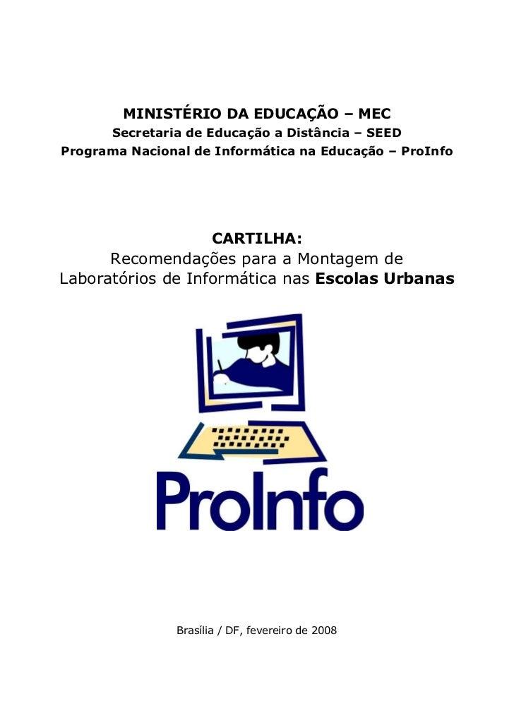 MINISTÉRIO DA EDUCAÇÃO – MEC       Secretaria de Educação a Distância – SEED Programa Nacional de Informática na Educação ...