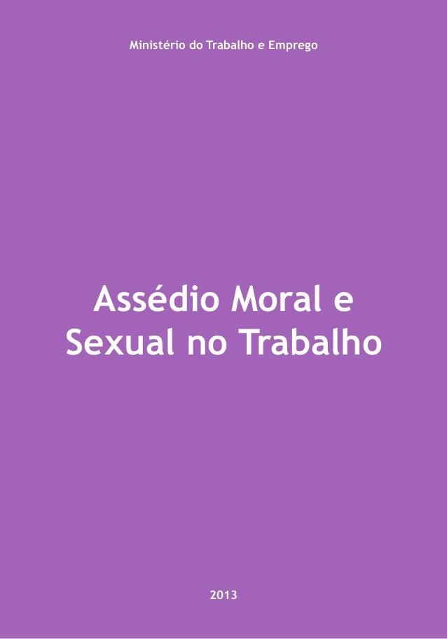 Assédio Moral e Sexual no Trabalho Ministério do Trabalho e Emprego 2013
