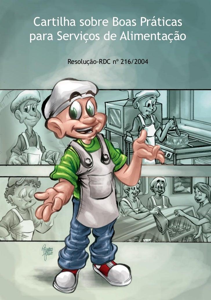 Cartilha sobre Boas Práticas para Serviços de Alimentação        Resolução-RDC nº 216/2004