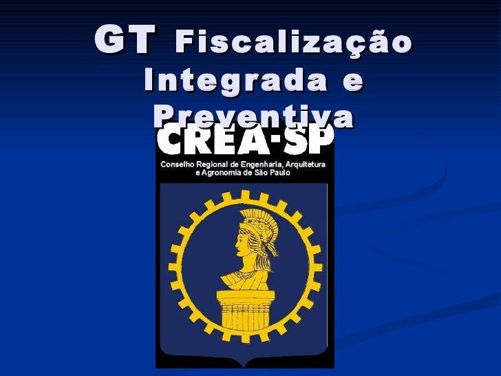 GT  Fiscalização Integrada e Preventiva