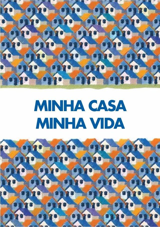 MINHA CASAMINHA VIDA
