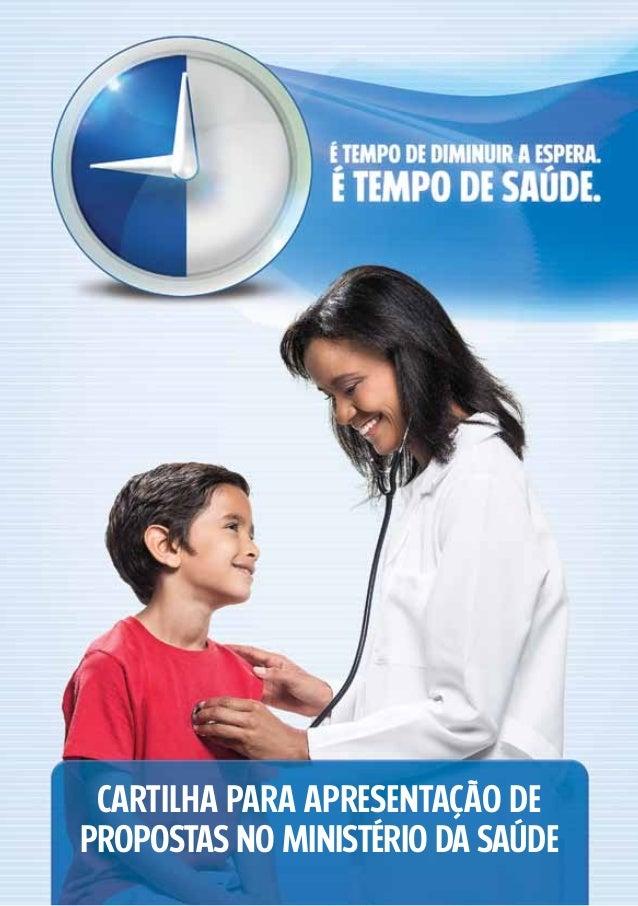 Cartilha para apresentação depropostas no ministério da saúde
