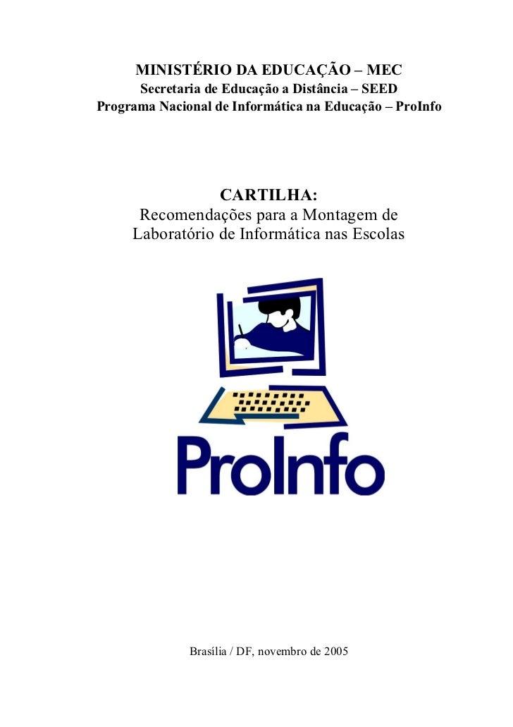 MINISTÉRIO DA EDUCAÇÃO – MEC      Secretaria de Educação a Distância – SEEDPrograma Nacional de Informática na Educação – ...