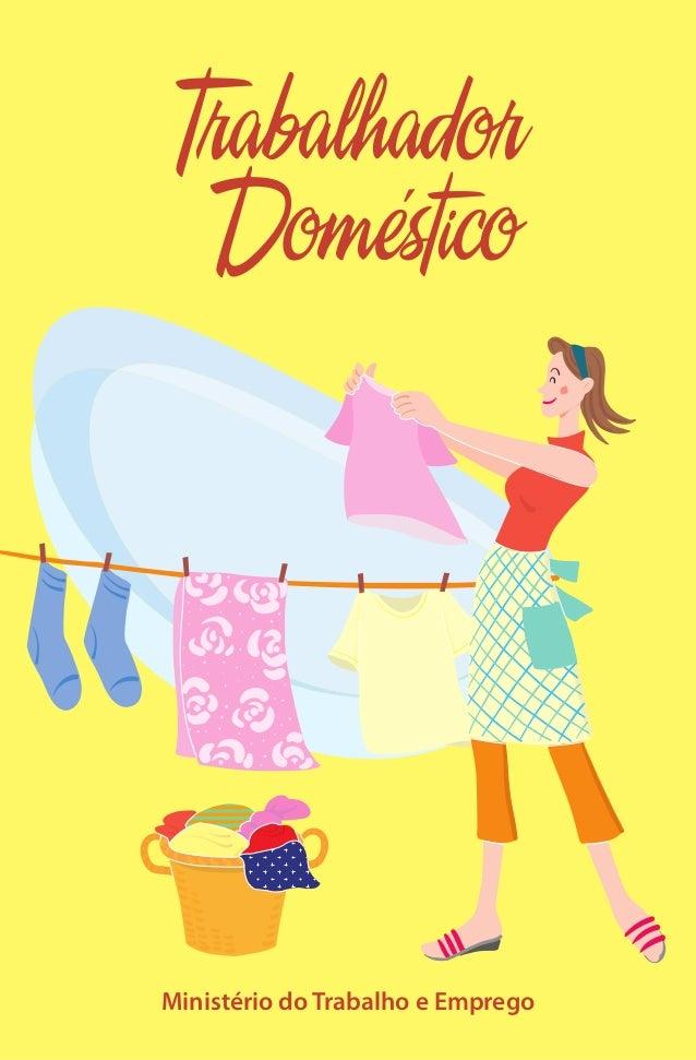 Nova Lei das Empregadas Domésticas: Cartilha do Ministério do Trabalho