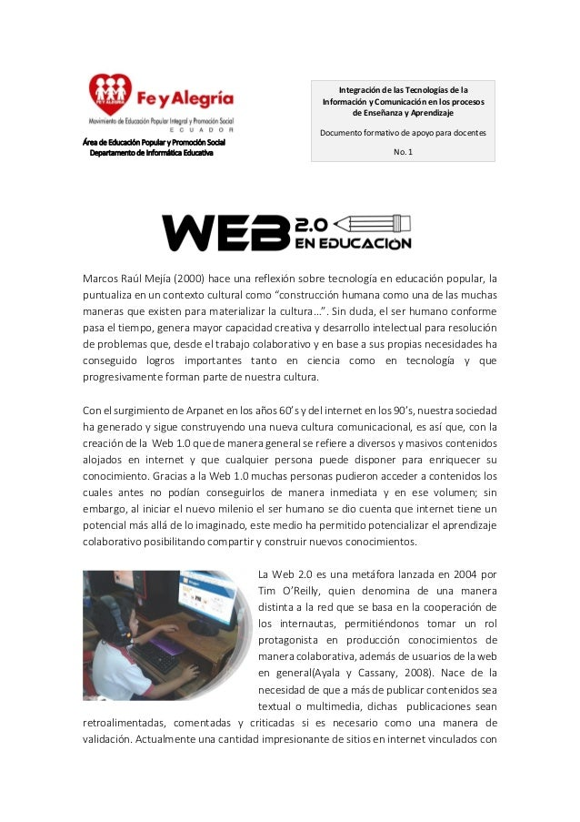 Área de Educación Popular y Promoción Social Departamento de Informática Educativa Marcos Raúl Mejía (2000) hace una refle...
